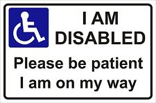 Disabled Disability Mobility window Sticker -  I'am disabled please be patient