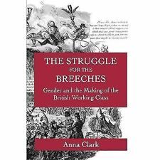 Studies on the History of Society and Culture: Struggle for the Breeches :...
