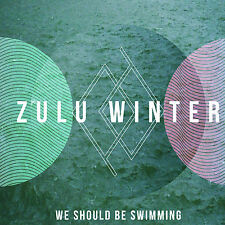 "ZULU WINTER We Should Be Swimming 2012 vinyl 7"" SEALED/NEW"