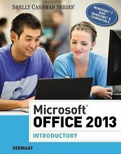 Microsoft Office 2013: Introductory Shelly Cashman)