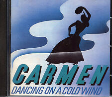 Carmen - Dancing on a Cold Wind (1988 Line Records)