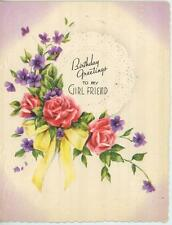 VINTAGE BIRTHDAY FRIENDSHIP GREETING TO MY GIRL FRIEND ROSES VIOLETS CARD PRINT