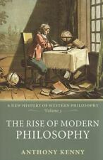 New History of Western Philosophy: The Rise of Modern Philosophy : A New History