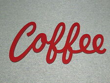 Coffee Sign Vintage Style Red Wood Laser Cut wall decor Art Word Sign