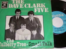 """7"""" - Dave Clark Five Mulberry Tree & Small Talk # 4943"""
