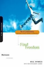 New Community Bible Study: Romans : Find Freedom by Bill Hybels (1999,...