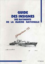Guide des Insignes des Batiments de la Marine Nationale 1936-1970  Fasicule N°14