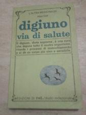 Allan Cott - DIGIUNO VIA DI SALUTE - 1981 - 1° Ed. Red