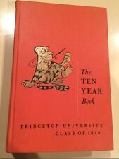 PRINCETON UNIVERSITY CLASS OF 1949: The Ten Year Book Pub. 1959
