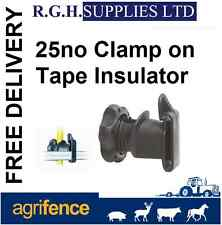 Clamp On Tape Insulators Packs 25 - Electric Fencing - Equestrian - Farming