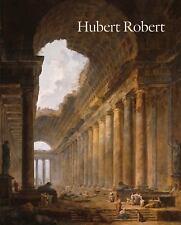 Hubert Robert by Margaret Morgan Grasselli Yuri (2016, Hardcover)