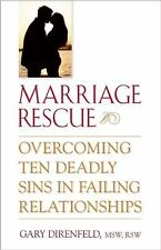 Marriage Rescue: Overcoming Ten Deadly Sins in Failing Relationships