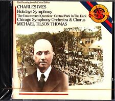 CHARLES IVES- Holidays Symphony/The Unanswered Quest TILSON THOMAS CD NEW 1988