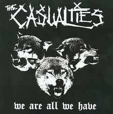 We Are All We Have by The Casualties (CD, Aug-2009, Side One Dummy)