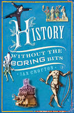 History Without the Boring Bits,VERYGOOD Book
