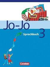 Jo-Jo Sprachbuch - Bisherige allgemeine Ausgabe: 3. Schuljahr - Schülerbuch