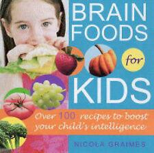 Brain Foods for Kids, Nicola Graimes