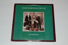 The European Suite - Metropolis - 1985 CBS Records FAST SHIPPING!