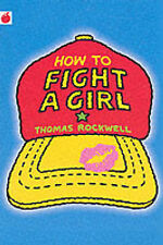 How to Fight a Girl (Red Apple), Thomas Rockwell, Very Good Book