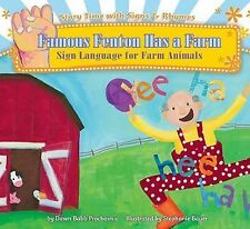 Famous Fenton Has a Farm: Sign Language for Farm Animals (Story Time with Signs