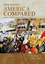 America Compared Vol. 2 : American History in International Perspective -...