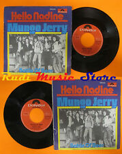 LP 45 7'' MUNGO JERRY Hello nadine Bottle of beer 1976 POLYDOR 2058654 cd mc dvd