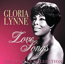 NEW Love Songs: The Singles Collection by Gloria Lynne CD (CD) Free P&H