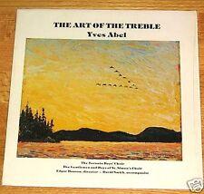 ART OFTHE TREBLE Toronto Boys Choir / St. Simons RARITY! CANADA '76 LP Vinyl