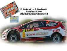 DECALS 1/43 FORD FIESTA S2000 -#35 OLEKSOWICZ-RALLYE RACC CATALOGNE 2012- NCM071