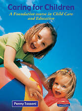 Caring for Children: A Foundation Course in Child Care and Education (Heinemann