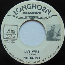 PHIL BAUGH: Live Wire LONGHORN rare COUNTRY / ROCKABILLY 45 killer HEAR IT!