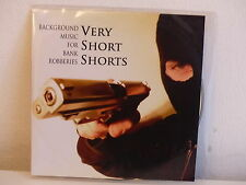 CD Démo VERY SHORT SHORTS Background music for bank robberies