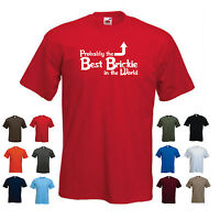 'Probably the Best Brickie in the World' Funny Builder Gift Idea T-shirt