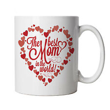 The Best Mom In The World Mug, Mothers Day Gift - Birthday Christmas