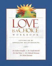 Love Is a Choice Workbook, Dr. Robert Hemfelt, Dr. Frank Minirth, Paul Meier M.D
