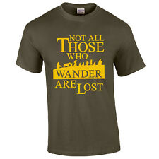 Not All Those Who Wander Are Lost T-Shirt - LOTR Hobbit Inspired Mens Gift Top