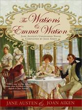 The Watsons and Emma Watson: Jane Austen's Unfinished Novel Completed-ExLibrary