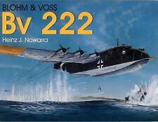 Blohm & Voss Bv 222  with over 100 b/w photographs, line drawings