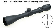 Riflescopes BLOG 3-12X40 30/30 Reticle One Piece Tube Hunting Rifle Scopes