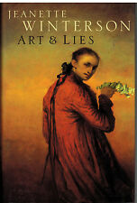 Art & Lies - by Jeanette Winterson - First U.K. Edition Hardcover