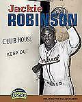 Jackie Robinson: Breaking the Color Barrier (American History Through Primary So