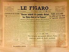 JOURNAL QUOTIDIEN / LE FIGARO N°320 / 25/08/1945 / DE GAULLE : ETATS UNIS-FRANCE