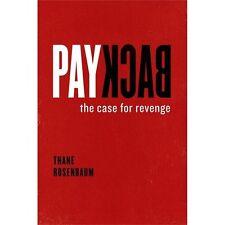 Payback: The Case for Revenge, Rosenbaum, Thane, New Book