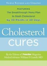 Cholesterol Cures: Featuring the Breakthrough Menu Plan to Slash Cholesterol by