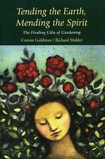 Tending the Earth, Mending the Spirit: The Healing Gifts of Gardening