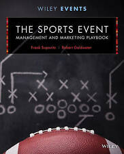 The Sports Event Management and Marketing Playbook, Frank Supovitz