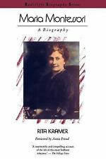 Maria Montessori : A Biography by Rita Kramer (1988, Paperback)