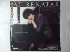 "PAT BENATAR Fire and ice 7"" ITALY UNIQUE B SIDE"