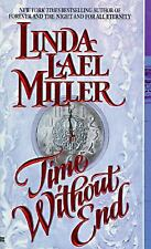 Time Without End by Linda Lael Miller (1995, Paperback)