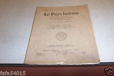 LE PAYS LORRAIN 1935 N° 5 gare NANCY 1914 AUTREY MEON